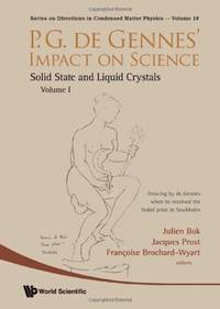 P.G. De Gennes' Impact on Science, Vol. I