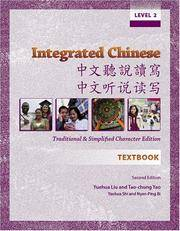 Integrated Chinese: Level 2 Textbook: Traditional and Simplified Character Edition