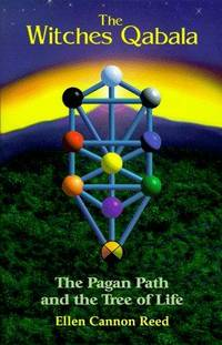 WITCHES QABALA: The Pagan Path & The Tree Of Life (reissue)