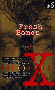X Files YA #06 Fresh Bones
