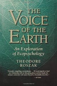 VOICE OF THE EARTH: An Explanation Of Ecopsychology