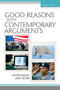 Good Reasons with Contemporary Arguments by  Jack  Lester; Selzer - Paperback - 2008-03-21 - from Universal Textbook (SKU: SKU0019783)