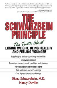 The Schwarzbein Principle: The Truth about Losing Weight, Being Healthy and Feeling Younger by  Nancy  Diana; Deville - Paperback - 1999 - from Orion LLC and Biblio.com
