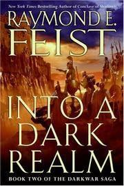 Into a Dark Realm by Feist, Raymond E