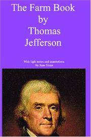 image of The Farm Book by Thomas Jefferson with light notes and annotations by Sam Sloan
