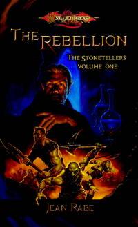 The Rebellion (Dragonlance: The Stonetellers, Vol. 1)