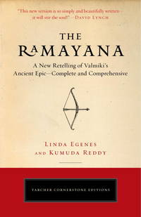 RAMAYANA (THE): A New Retelling Of Valmiki^s Ancient Epic--Complete & Comprehensive