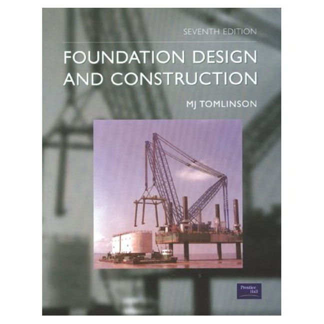 Foundation Design And Construction  7th Ed   By Tomlinson  M  J