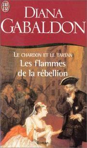 Le Chardon Et Le Tartan 4: Les Flammes De La Rebellion (HISTORIQUE) (French Edition)