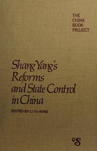 Shang Yang's Reforms and State Control in China