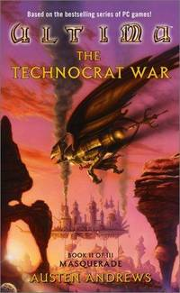 Ultima: The Technocrat War Book II of III: Masquerade (Masquerade, Book 2) by  Austen Andrews - Paperback - from Togiak Books (SKU: SKU1002366)