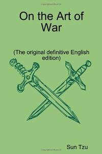 On The Art Of War (The original definitive English edition) by Sun Tzu  - Paperback  - 2008  - from Bingo Used Books (SKU: 172542)