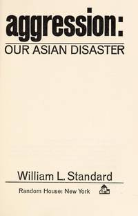 Aggression: Our Asian Disaster