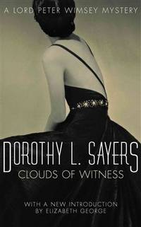 Clouds of Witness (A Lord Peter Wimsey Mystery)