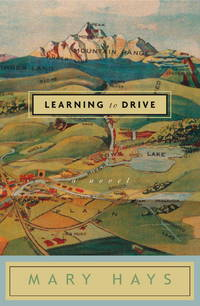 Learning to Drive: A Novel by  Mary Hays - Signed First Edition - 2003 - from Rodney's Bookstore and Biblio.com