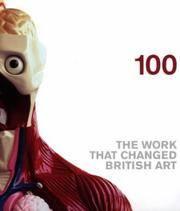 100: The Work That Changed British Art