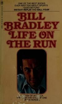 image of Life on the Run (Bill Bradley)