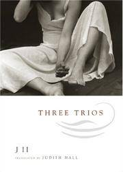 THREE TRIOS: Translated by Judith Hall