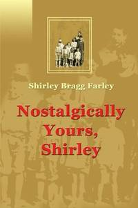 Nostalgically Yours, Shirley