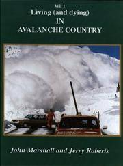 Living (and Dying) in Avalanche Country: Stories from the San Juans of Southwestern Colorado