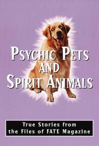 Psychic Pets and Spirit Animals