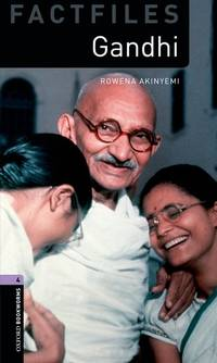 Oxford Bookworms Factfiles: Level 4: 1400-Word Vocabulary Gandhi (Oxford Bookworms Library...