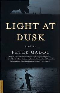 Light at dusk by  peter gadol - Paperback - from Sixth Chamber Used Books/Fox Den Books and Biblio.com