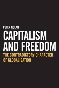 Capitalism and Freedom The Contradictory Character of Globalisation