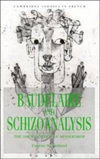 Baudelaire and Schizoanalysis: The Sociopoetics of Modernism