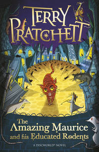 image of The Amazing Maurice and his Educated Rodents (Discworld Novels)