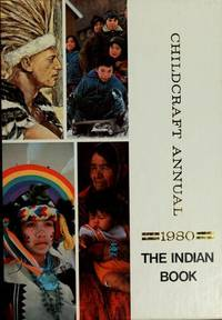 THE INDIAN BOOK THE 1980 CHILDCRAFT ANNUAL