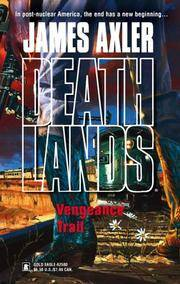 Death Lands - Vengeance Trail