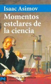 image of MOMENTOS ESTELARES DE LA CIENCIA. *