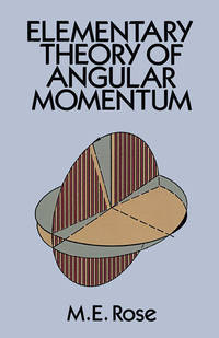 Elementary Theory of Angular Momentum (Dover Books on Physics)