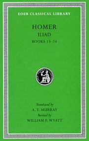 Homer: The Iliad: Volume II, Books 13-24 (Loeb Classical Library No. 171) by Homer - Hardcover - from AUSSIEWORLDBOOKS (SKU: ABYS13789)