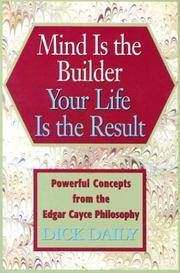 Mind Is The Builder: Your Life is the Result