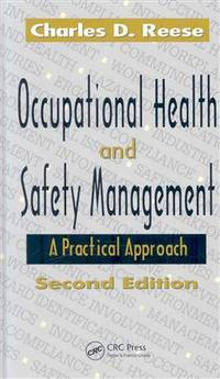 Occupational Health and Safety Management : A Practical Approach, Second Edition