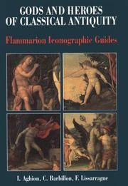 Gods And Heroes Of Classical Antiquity: Flammarion Iconographic Guides