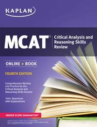 MCAT Critical Analysis and Reasoning Skills Review 2018-2019: Online + Book (Kaplan Test Prep)