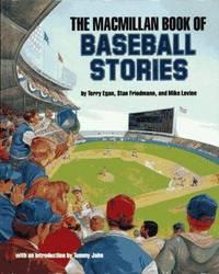 The Macmillan Book of Baseball Stories