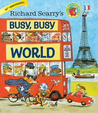 R SCARRY BUSY BUSY WORLD
