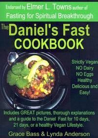 The Daniel's Fast Cookbook