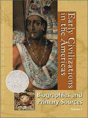 Early Civilizations in the Americas: Biographies and Primary Sources