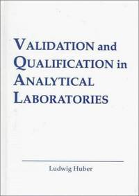 VALIDATION AND QUALIFICATION IN ANALYTICAL LABORATORIES