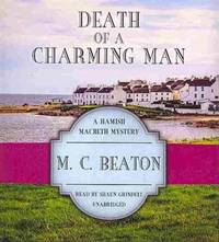 Death of a Charming Man (Hamish Macbeth Mysteries, Book 10) by M.C. Beaton - 2014-01-01