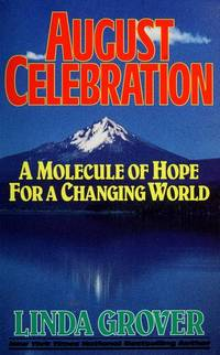 August Celebration..A Molecule of Hope for a Changing World