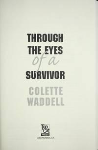 Through the Eyes of a Survivor