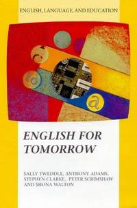 English For Tomorrow (english, Language, And Education Series)