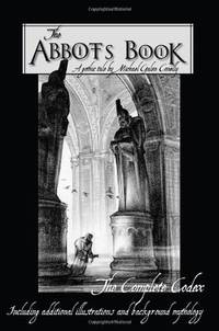 image of The Abbot's Book: Featuring The Original Mythology And Illustrations Behind The Story
