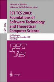 FST TCS 2003: Foundations of Software Technology and Theoretical Computer Science 23rd Conference...